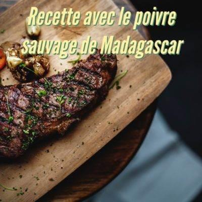 Comment utiliser le poivre sauvage de Madagascar