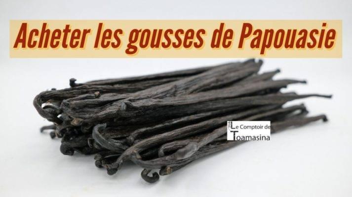 Acheter les gousses de Papouasie