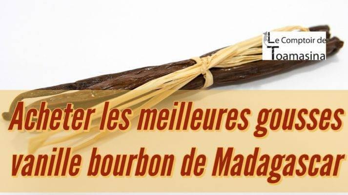 Acheter les meilleures gousses vanille bourbon