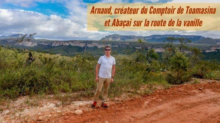 Arnaud vanille, créateur du Comptoir de Toamasina
