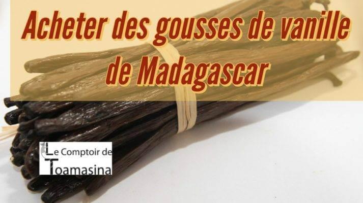 Gousses de vanille bourbon Madagascar